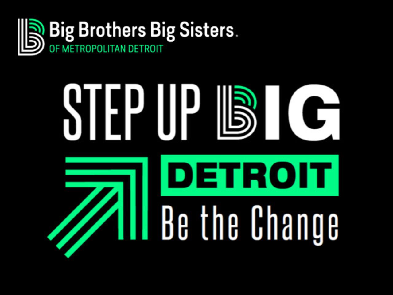 Step Up BIG Detroit!