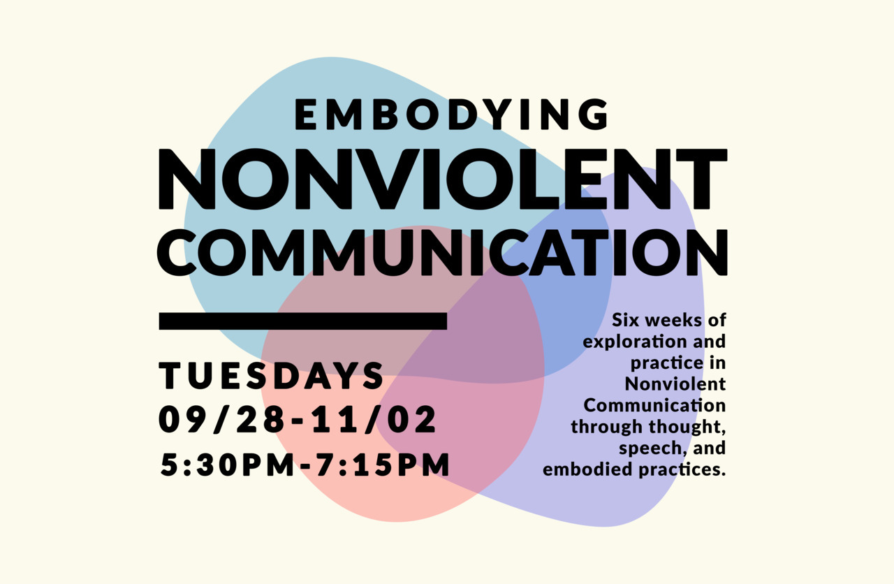 Virtual: Embodying Nonviolent Communication