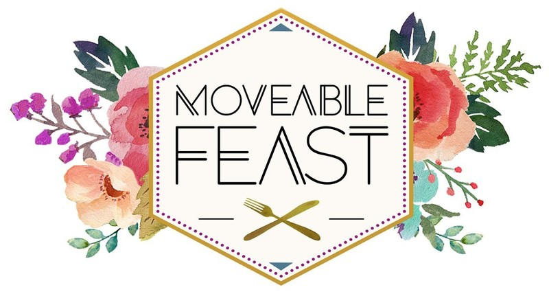 Moveable Feast 2018
