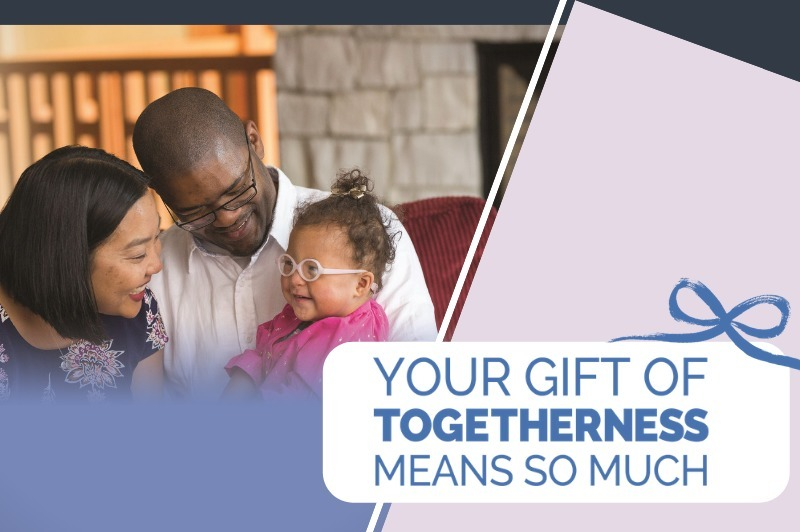 Give the Gift of Togetherness 2018