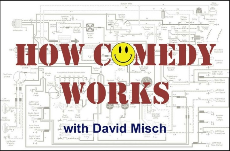 How Comedy Works with David Misch