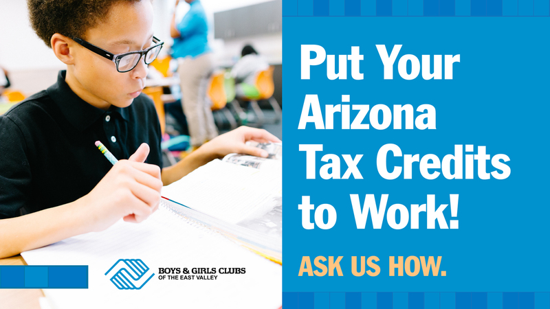 ARIZONA TAX CREDIT - BOYS & GIRLS CLUBS