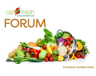 8th Annual CalFresh Forum 2019