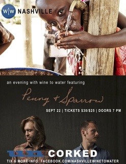 Uncorked: An Evening with Wine to Water feat. Penny & Sparrow