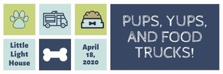 Pups, Yups, and Food Trucks 2020
