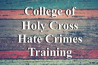 Holy Cross Hate Crimes Prevention Training