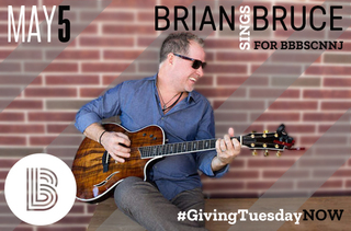 #GivingTuesdayNOW - Brian Sings Bruce for BBBSCNNJ