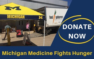 Michigan Medicine Fund Drive for Food Gatherers