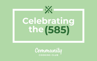 Celebrating the 585 - Community Cooking Club