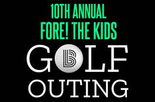 10th Annual FORE! The Kids Golf Outing