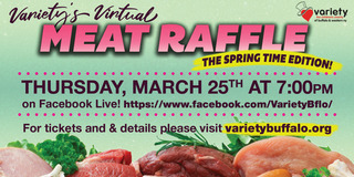 Variety's Virtual Meat Raffle: The Spring Time Edition!