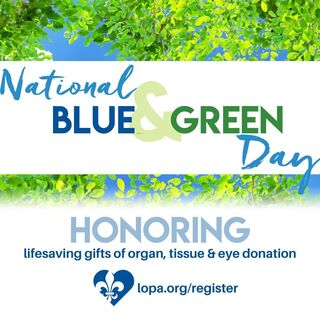 National Donate Life Blue & Green Day 2021