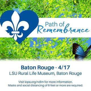 Baton Rouge Path of Remembrance 2021