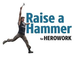 Raise a Hammer for HeroWork