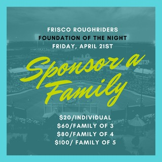 Sponsor a Family at the Frisco Roughriders Game