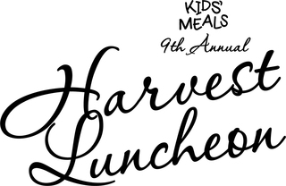Kids' Meals 9th Annual Harvest Luncheon