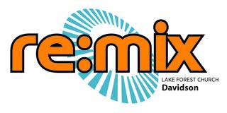 re:mix LFC-Davidson Youth Ministry