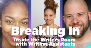 Breaking In: Inside the Writers Room with Writing Assistants