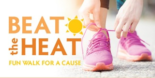 Beat the Heat: Fun Walk for a Cause