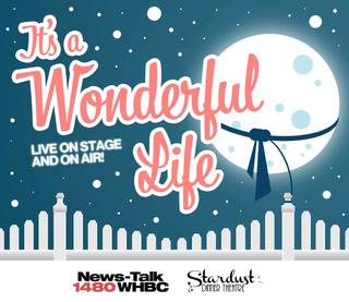 It's a Wonderful Life • Live on Stage and on WHBC