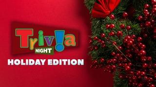 Trivia Night: Holiday Edition