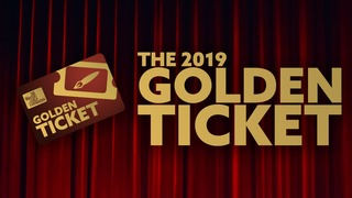 2019 Golden Tickets