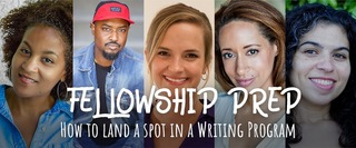 Fellowship Prep: How to Land a Spot in a Writing Program