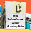 2020 Back to School Supply Monetary Drive