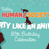 Valley Humane's 30th Birthday Bash