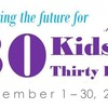10th Annual 30 Kids in 30 Days Campaign