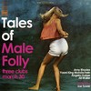 Tales of Male Folly - in support of Big Brothers Big Sisters of LA