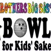 March 10th- Big Brothers Big Sisters Blast from the Past Bowl for Kids' Sake
