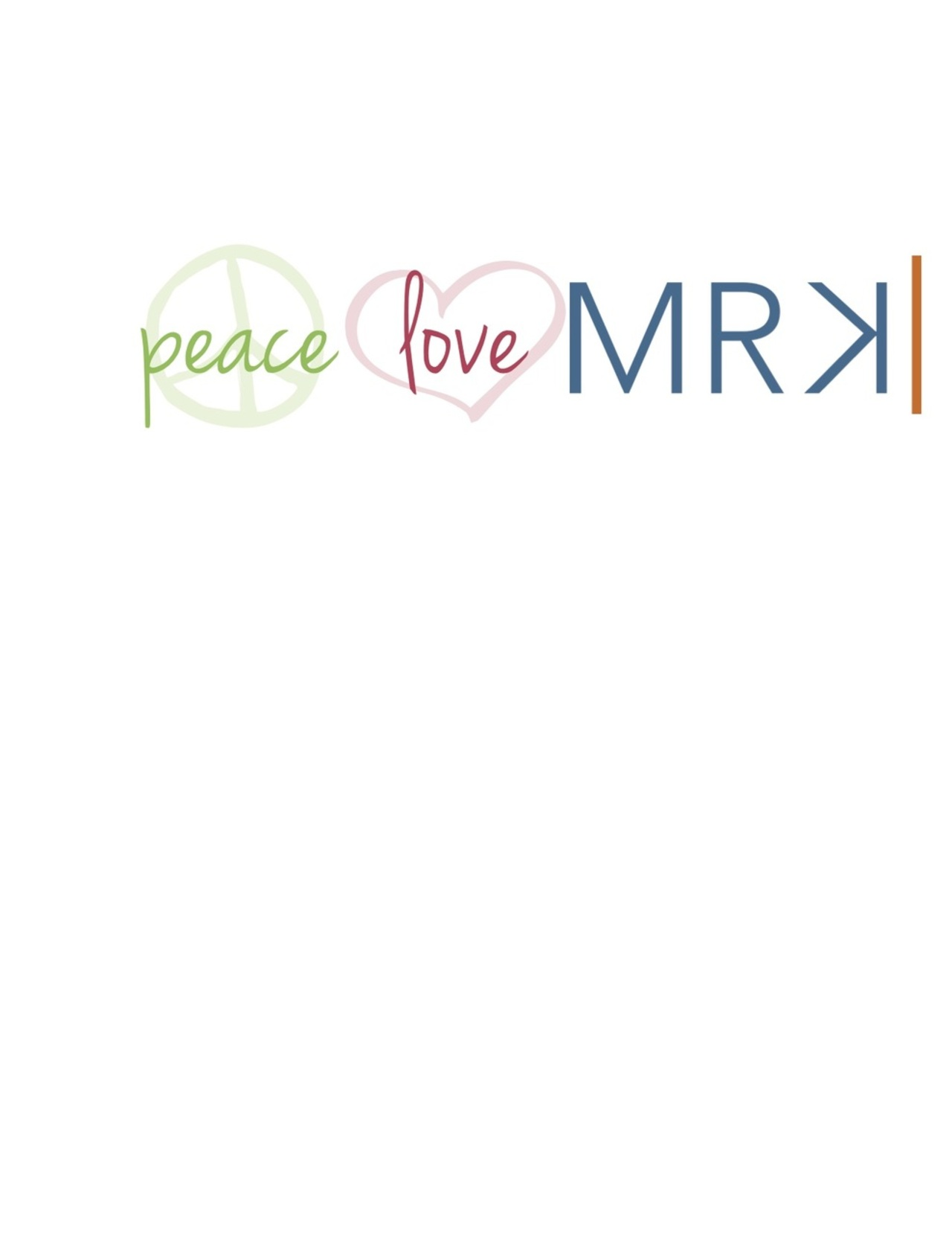 Peace Love MRK