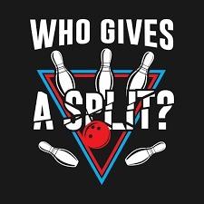 Who Gives A Split?