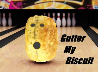 Gutter My Biscuit