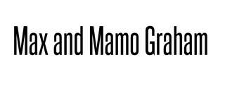 Mamo and Max Graham