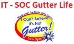 IT - SOC Gutter Life