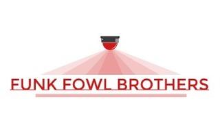 Funk Fowl Brothers
