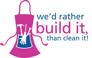 We'd Rather Build It Than Clean It!