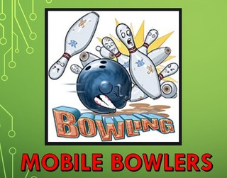 Mobile Bowlers