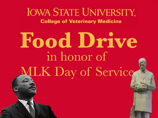 ISU CVM Food Drive - In Honor of MLK