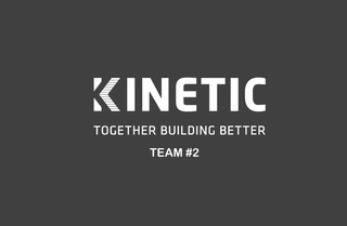 Team #2 Kinetic Construction