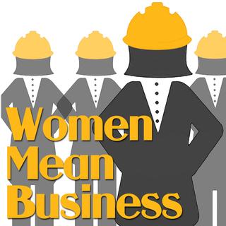 Women Mean Business!