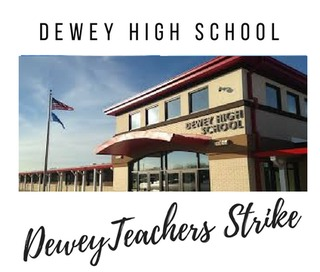 Dewey Teachers Strike