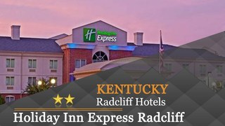 Holiday Inn Express (Radcliff)