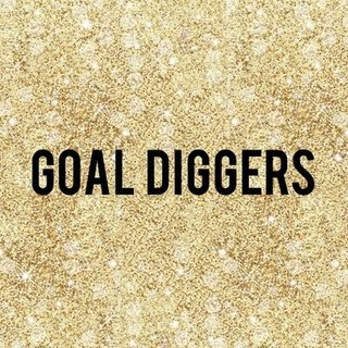 Ain't Nothing But A Goal Digger