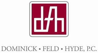 Dominick Feld Hyde, P.C.