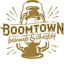 Boomtown Biscuits and Whiskey