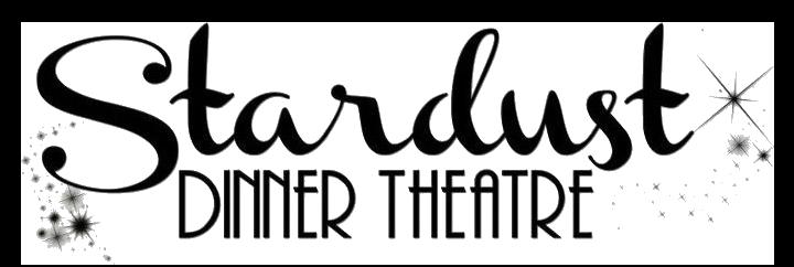Stardust Dinner Theater