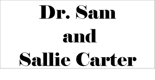 Dr. Sam and Sallie Carter